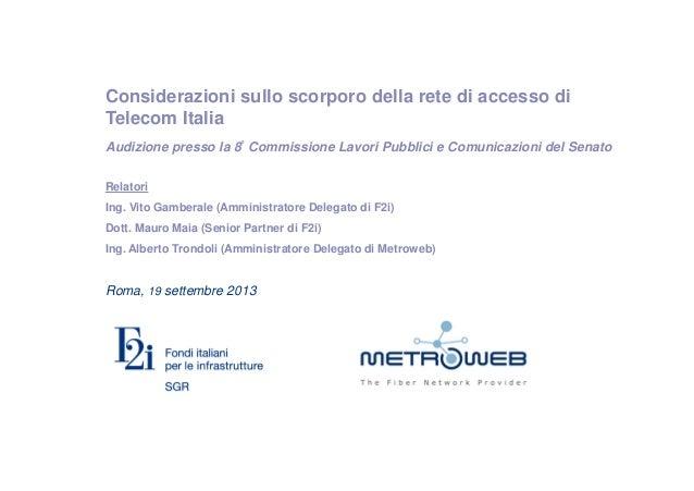 Vito Gamberale - Considerazioni sullo scorporo della rete di accesso di Telecom Italia