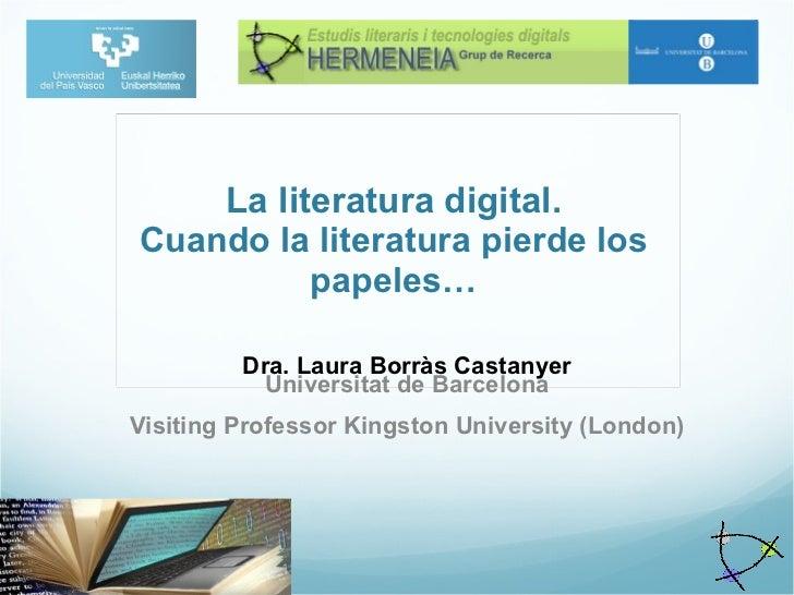 La literatura digital.Cuando la literatura pierde los papeles…