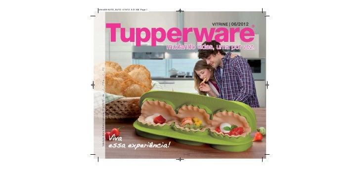 Vitrine 06 Tupperware para todo Brasil.