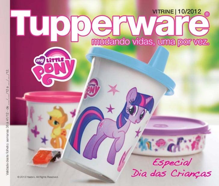 Vitrine10/2012 Tupperware para  todo Brasil, exceto RJ/PR/ES/SC.