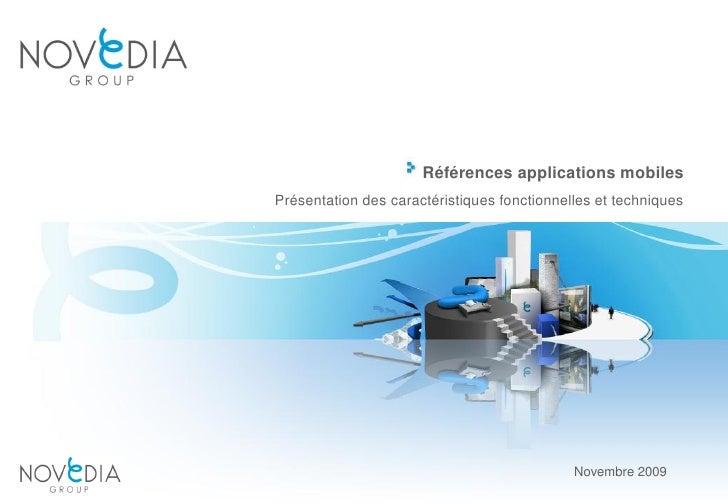 Références applications mobiles Présentation des caractéristiques fonctionnelles et techniques                            ...