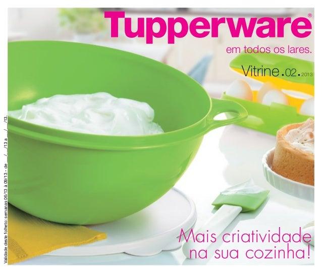 Vitrine 02/2013 - Tupperware