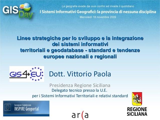 Linee strategiche per lo sviluppo e la integrazioneLinee strategiche per lo sviluppo e la integrazione dei sistemi informa...