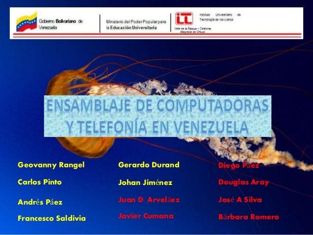 Geovanny Rangel Carlos Pinto Andrés Páez Gerardo Durand Johan Jiménez Juan D. Arveláez Javier Cumana Diego Páez Douglas Ar...