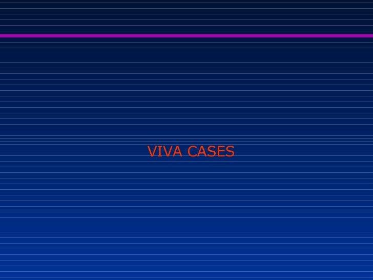 VIVA CASES