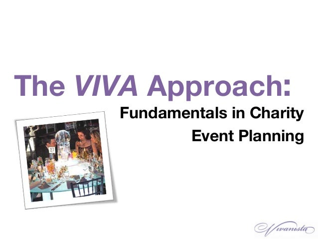 The VIVA Approach: Fundamentals in Charity Event Planning