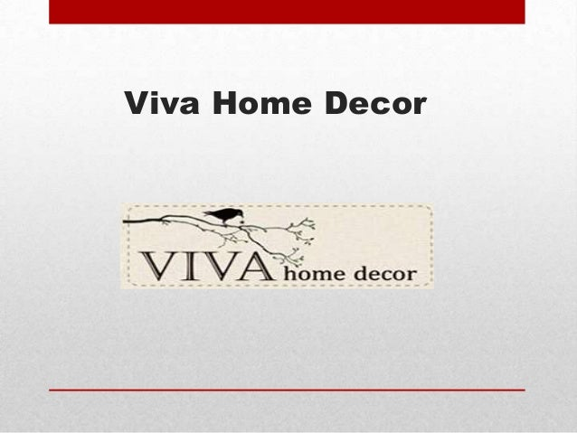 Viva home decor