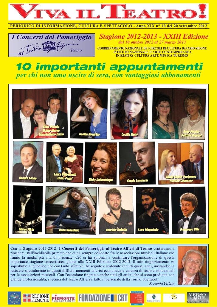 PERIODICO DI INFORMAZIONE, CULTURA E SPETTACOLO - Anno XIX n° 10 del 20 settembre 2012I Concerti del Pomeriggio           ...