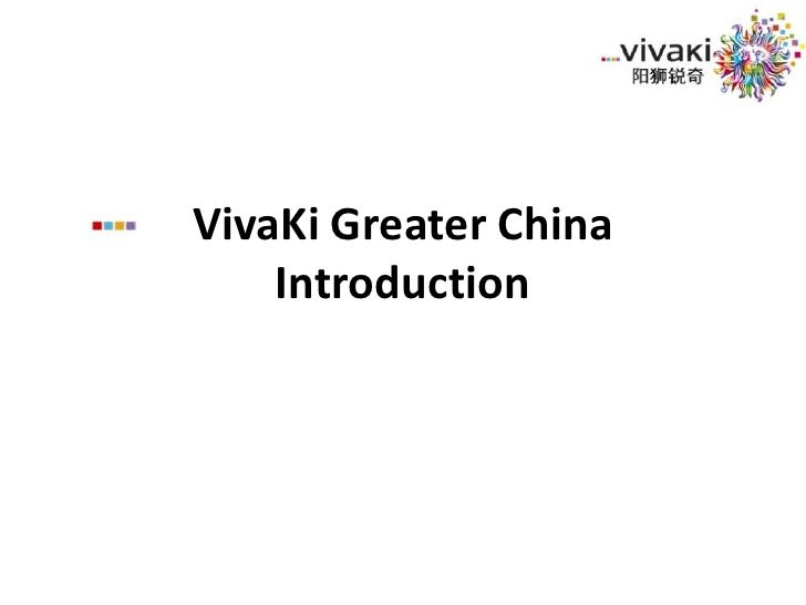 VivaKi Greater China Introduction<br />