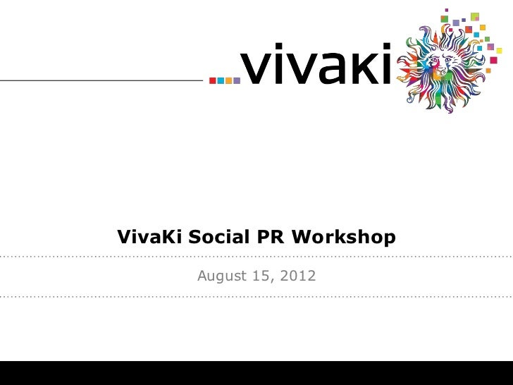 Vivaki Social PR Workshop
