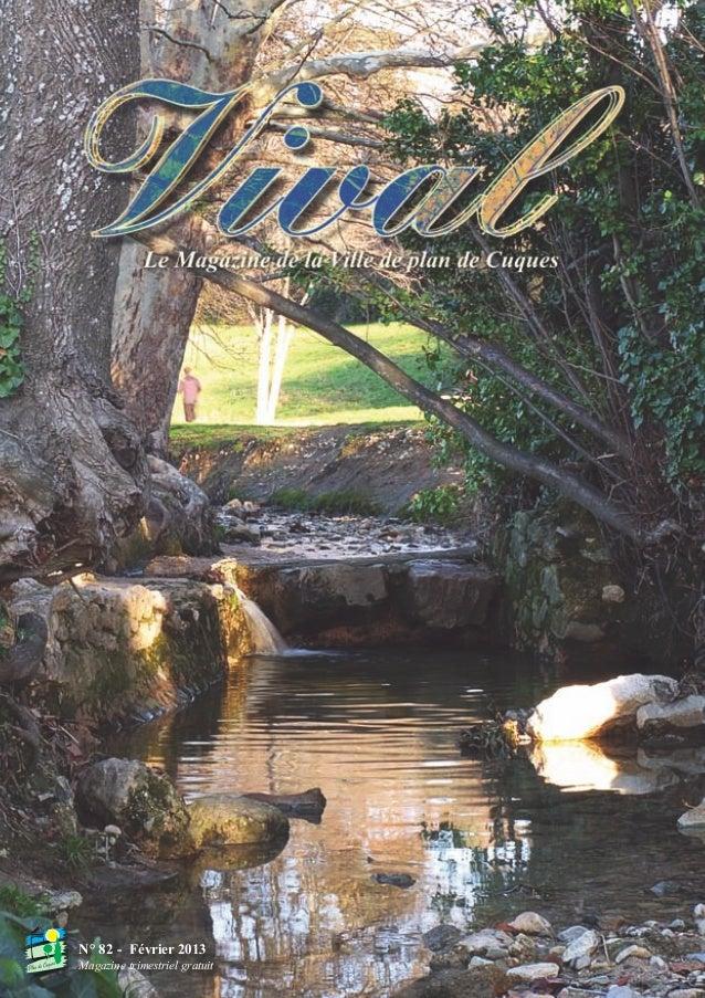 Vival 82:Vival 28/01/2013 17:23 Page 1  N° 82 - Février 2013 Magazine trimestriel gratuit