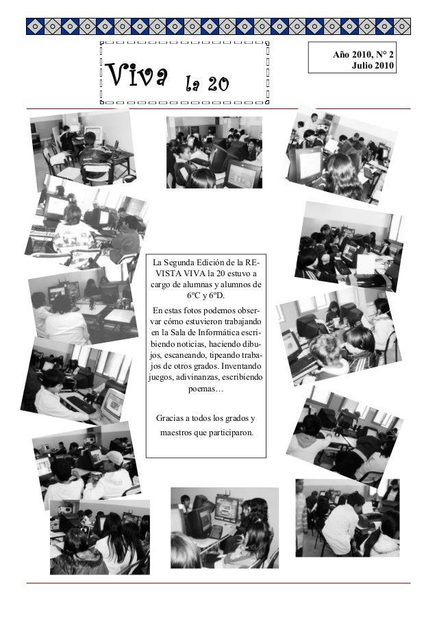 Viva la 20 edición 2