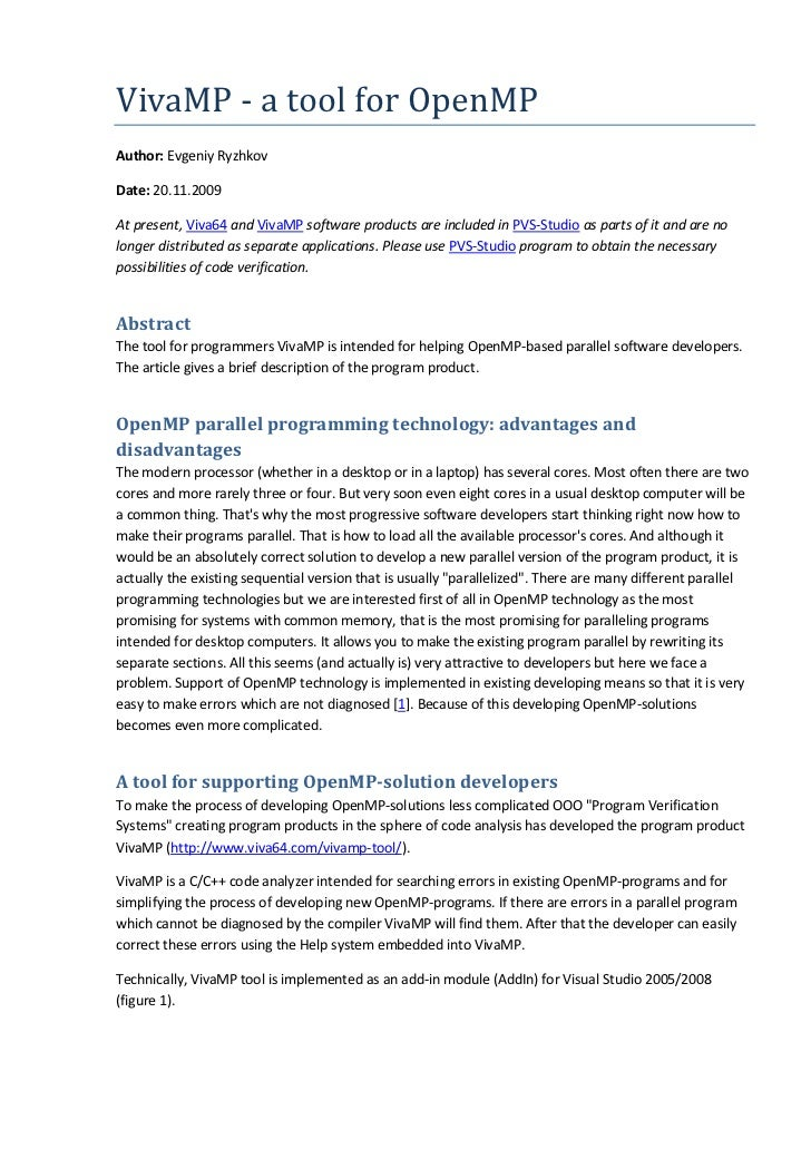 VivaMP - a tool for OpenMPAuthor: Evgeniy RyzhkovDate: 20.11.2009At present, Viva64 and VivaMP software products are inclu...