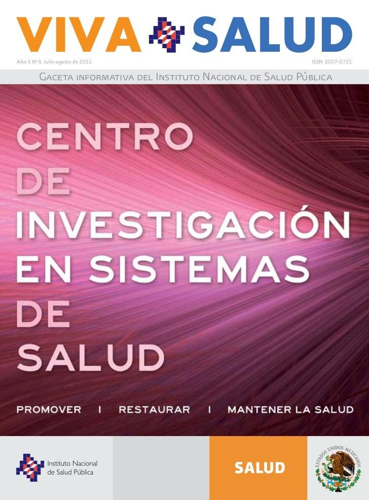 Año 3 N°4. Julio-agosto de 2011                               ISSN 2007-0721         Gaceta informativa del Instituto Naci...