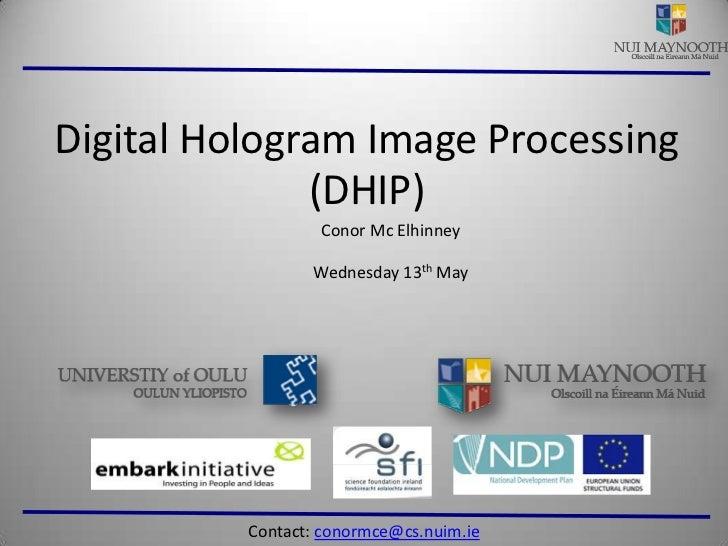 Digital Hologram Image Processing