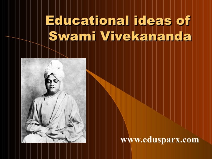 Vivekananda's ideas on education