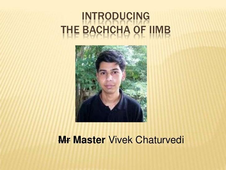 Vivek Chaturvedi birthday ppt