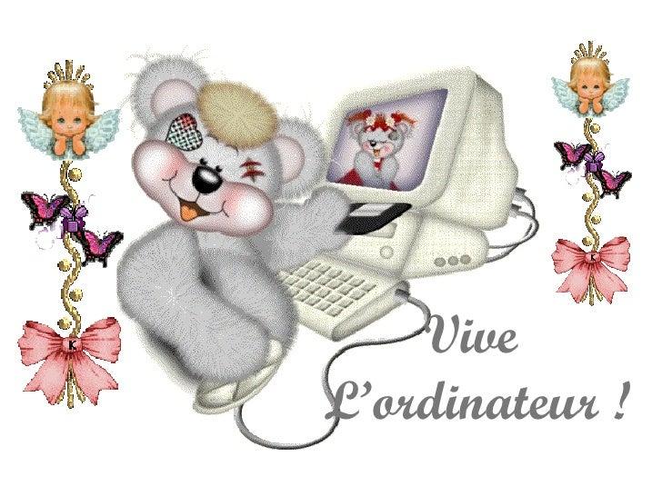 ViveL'ordinateur !