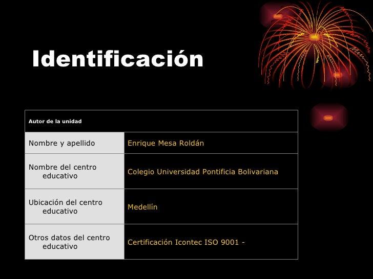 Identificación Certificación Icontec ISO 9001 -  Otros datos del centro educativo Medellín Ubicación del centro educativo ...