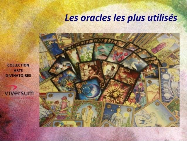 Les oracles les plus utilisés COLLECTION ARTS DIVINATOIRES