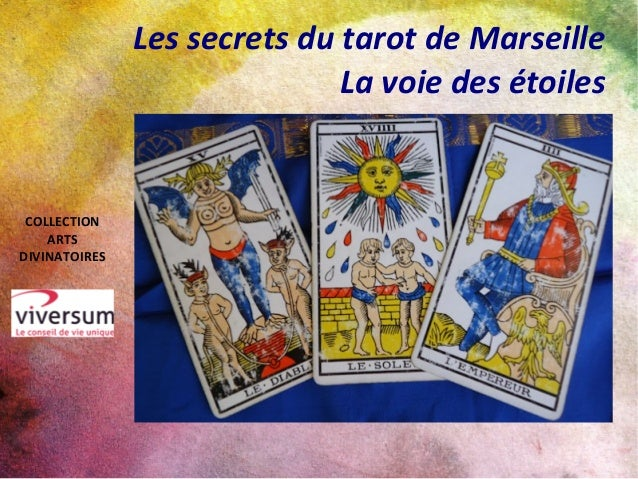 Les secrets du tarot de Marseille La voie des étoiles COLLECTION ARTS DIVINATOIRES
