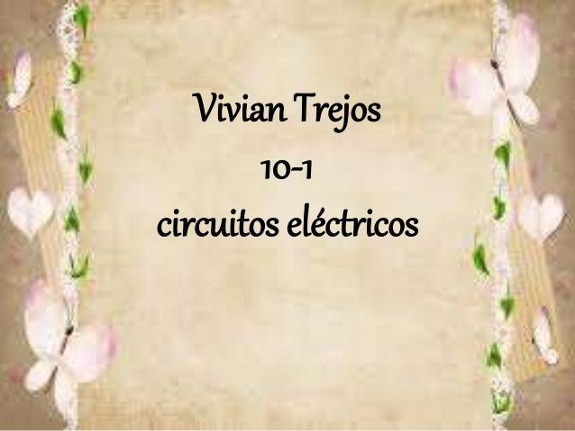 Vivian Trejos 10-1 circuitos eléctricos