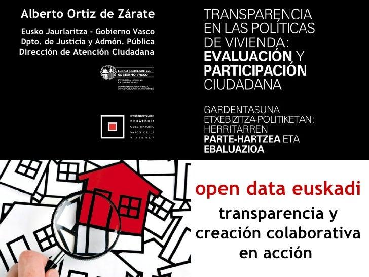 [open data euskadi] Transparencia y creación colaborativa en acción