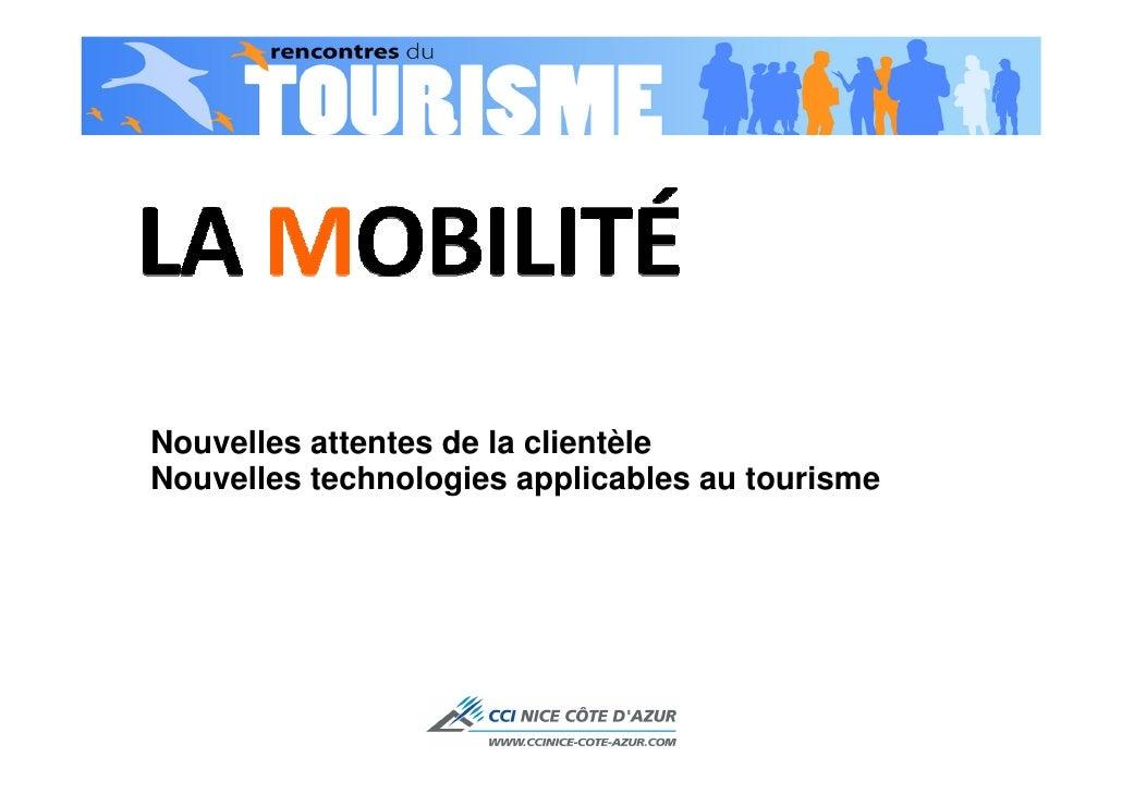 Nouvelles attentes de la clientèleNouvelles technologies applicables au tourisme