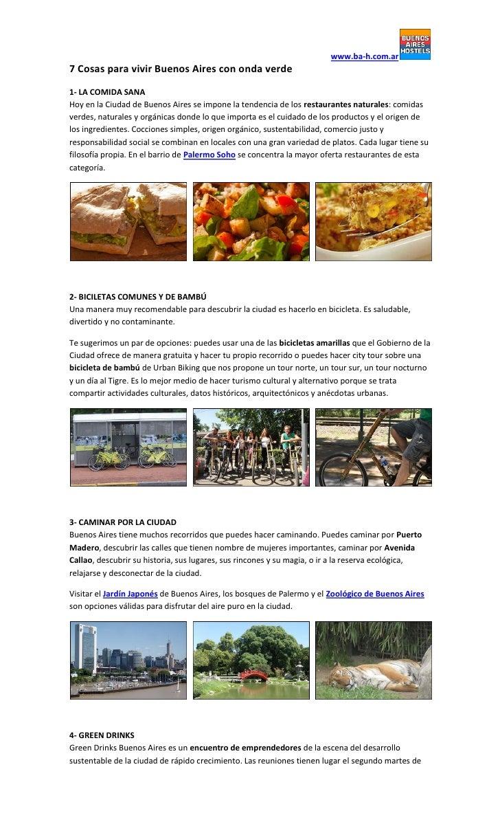 www.ba-h.com.ar7 Cosas para vivir Buenos Aires con onda verde1- LA COMIDA SANAHoy en la Ciudad de Buenos Aires se impone l...