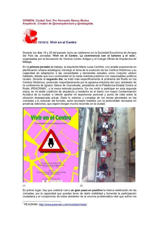 OPINIÓN. Ciudad Taró. Por Fernando Ramos Muñoz.Arquitecto. Creador de @sinarquitectura y @malagalab.             15/10/12 ...