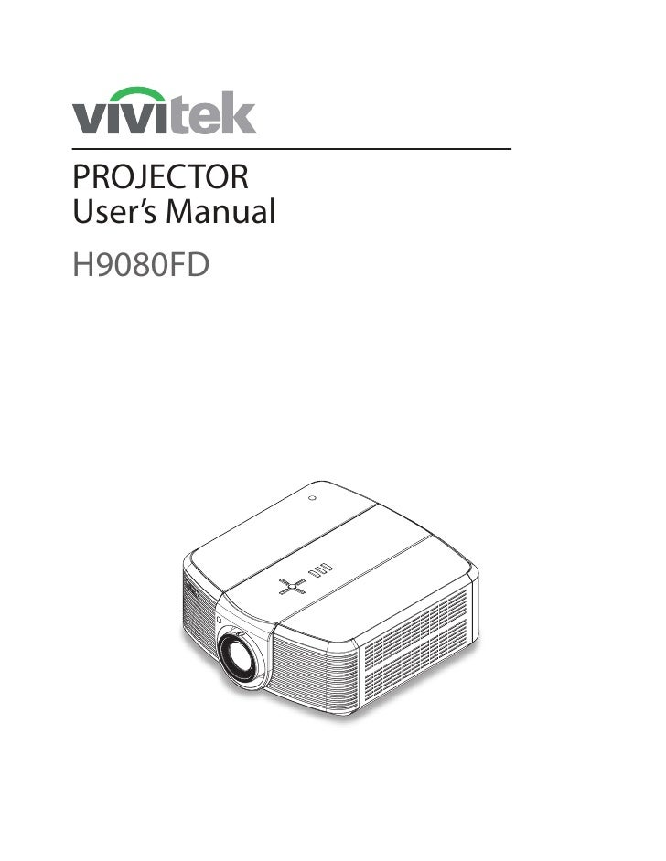 PROJECTOR User's Manual H9080FD