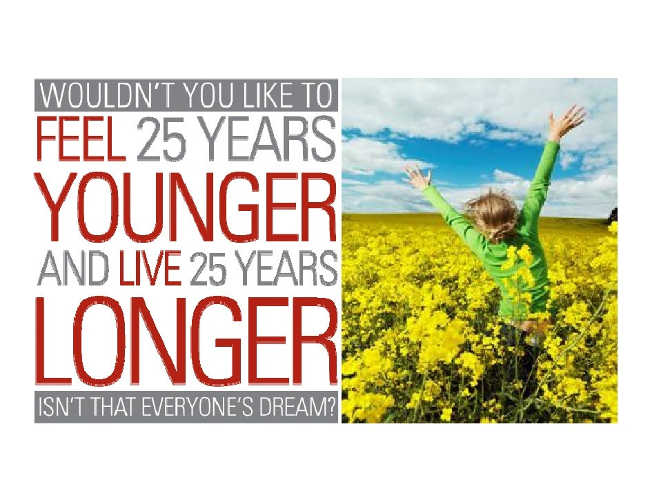 Doesn't Everyone Dream of Feeling  Younger and Living Longer?  Exploring longevity is the ultimate quest.  Researchers acr...