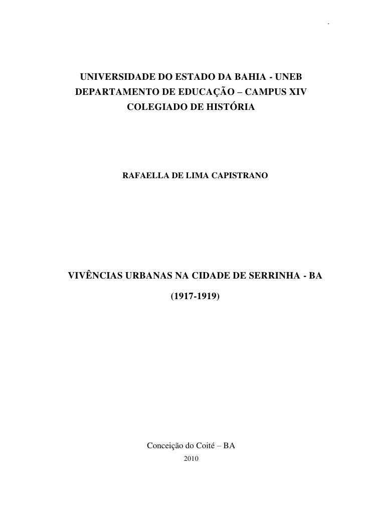 1  UNIVERSIDADE DO ESTADO DA BAHIA - UNEB DEPARTAMENTO DE EDUCAÇÃO – CAMPUS XIV          COLEGIADO DE HISTÓRIA         RAF...