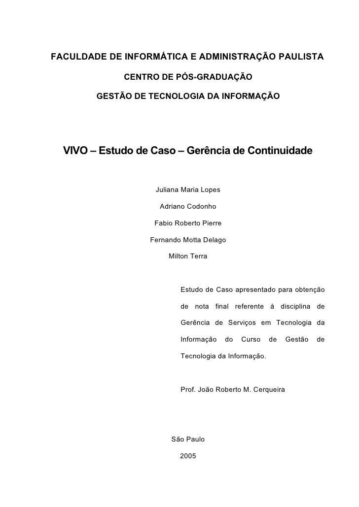 FACULDADE DE INFORMÁTICA E ADMINISTRAÇÃO PAULISTA               CENTRO DE PÓS-GRADUAÇÃO          GESTÃO DE TECNOLOGIA DA I...
