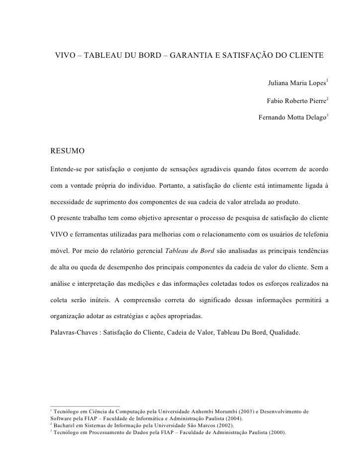 VIVO – TABLEAU DU BORD – GARANTIA E SATISFAÇÃO DO CLIENTE                                                                 ...