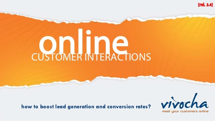 online   CUSTOMER INTERACTIONShow to boost lead generation and conversion rates?