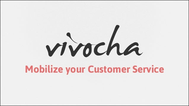 Mobilize your Customer Service