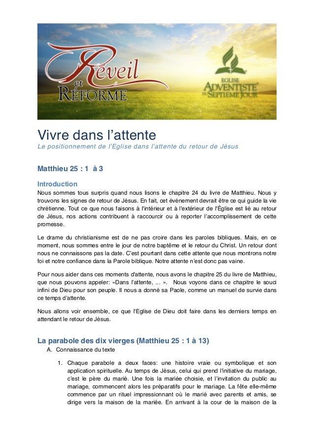 """Vivre dans l'attente! Le positionnement de l'Eglise dans l'attente du retour de Jésus!  Matthieu 25: 1 à 3"""" Introduction""""..."""
