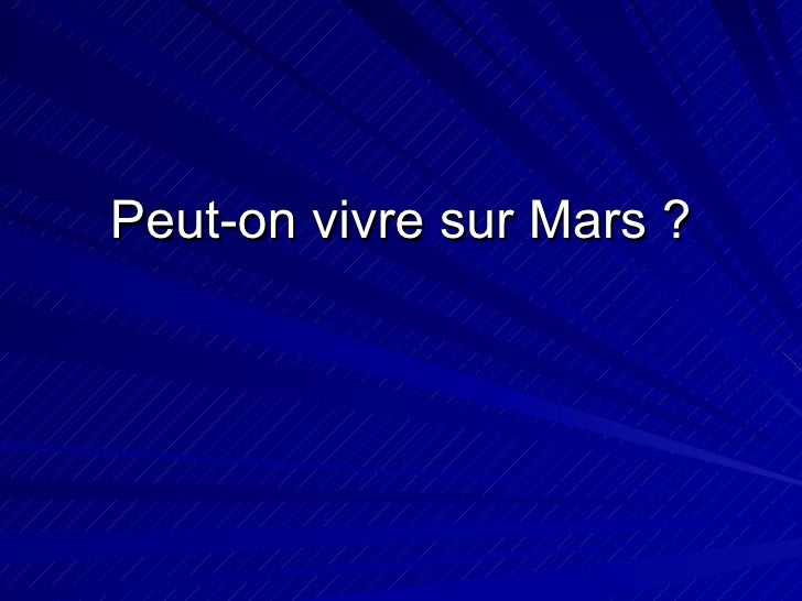 Peut-on vivre sur Mars ?