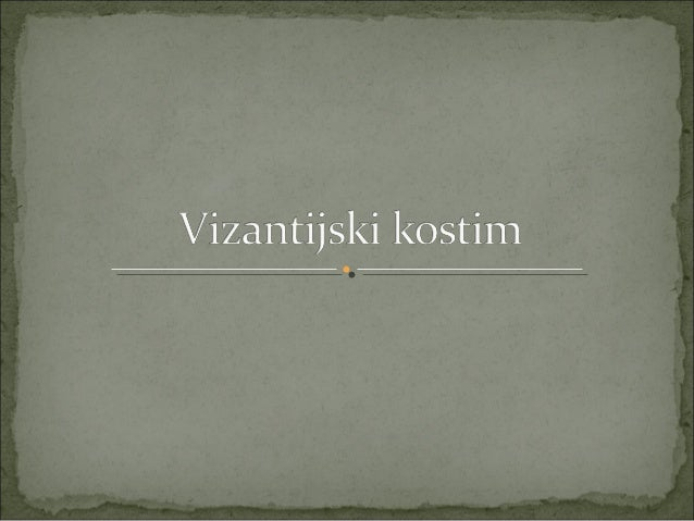 Vizantijski kostim