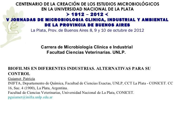 CENTENARIO DE LA CREACIÓN DE LOS ESTUDIOS MICROBIOLÓGICOS                EN LA UNIVERSIDAD NACIONAL DE LA PLATA           ...