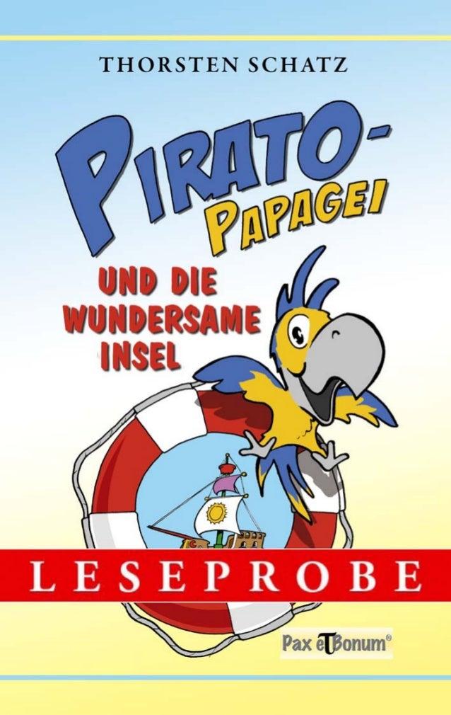 """Leseprobe Buch: """"Pirato-Papagei und die wundersame Insel""""   bei Pax et Bonum Verlag Berlin"""