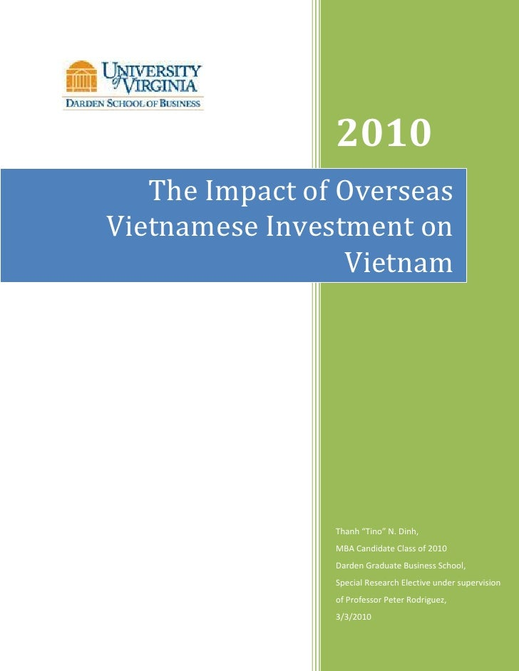 "2010    The Impact of Overseas Vietnamese Investment on                  Vietnam                     Thanh ""Tino"" N. Dinh,..."