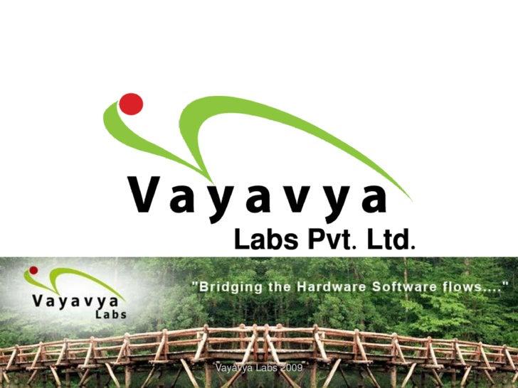 Vayavya Labs 2009