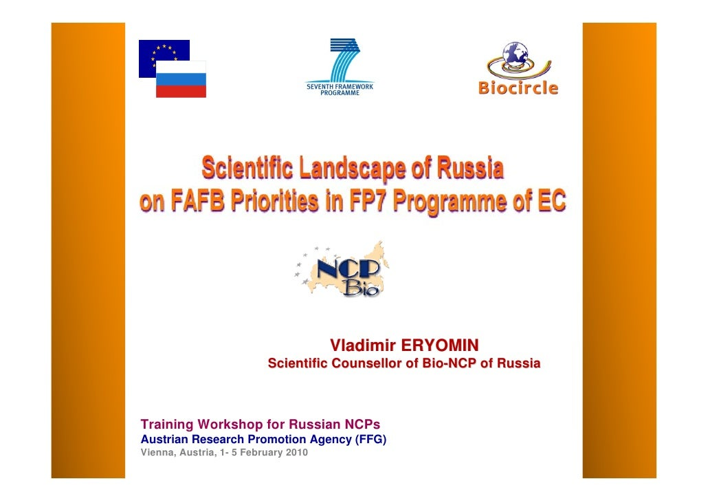 Vladimir ERYOMIN                           Scientific Counsellor of Bio-NCP of Russia    Training Workshop for Russian NCP...