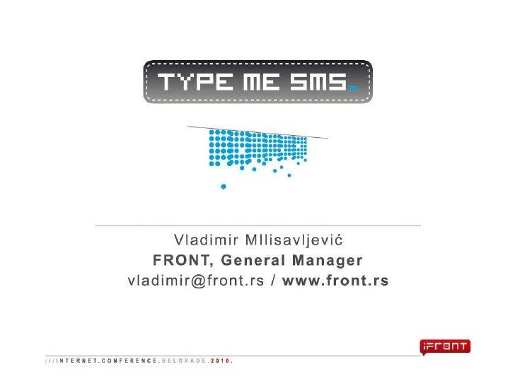 Type Me SMS