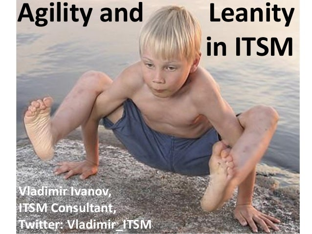 Vladimirs-Ivanovs-Agility-and-Leanity-in-ITSM