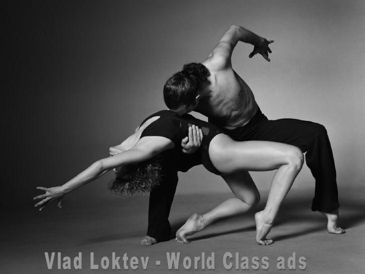 Vlad Loktev - World Class ads