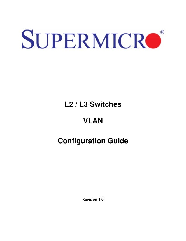 L2 / L3 Switches VLAN Configuration Guide  Revision 1.0