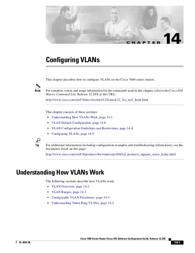 C H A P T E R  14  Configuring VLANs This chapter describes how to configure VLANs on the Cisco 7600 series routers.  Note...